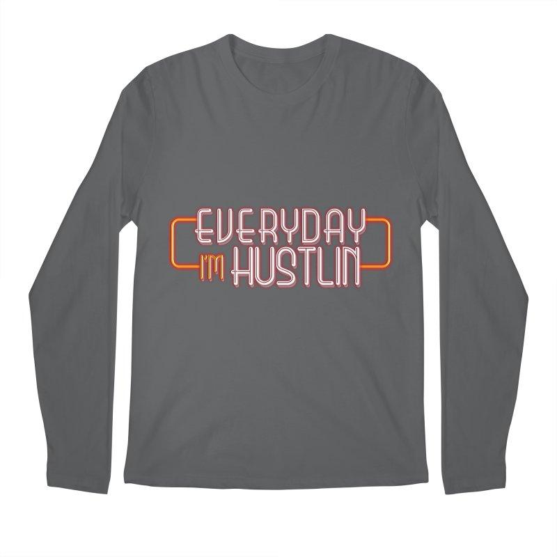 Everyday I'm Hustlin Men's Longsleeve T-Shirt by Mrc's Artist Shop