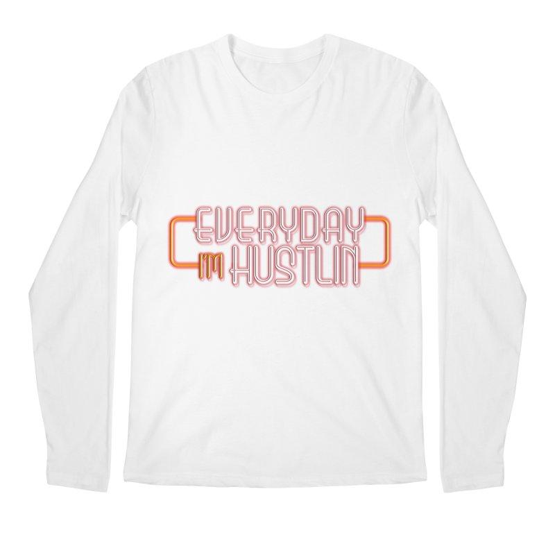 Everyday I'm Hustlin Men's Regular Longsleeve T-Shirt by Mrc's Artist Shop
