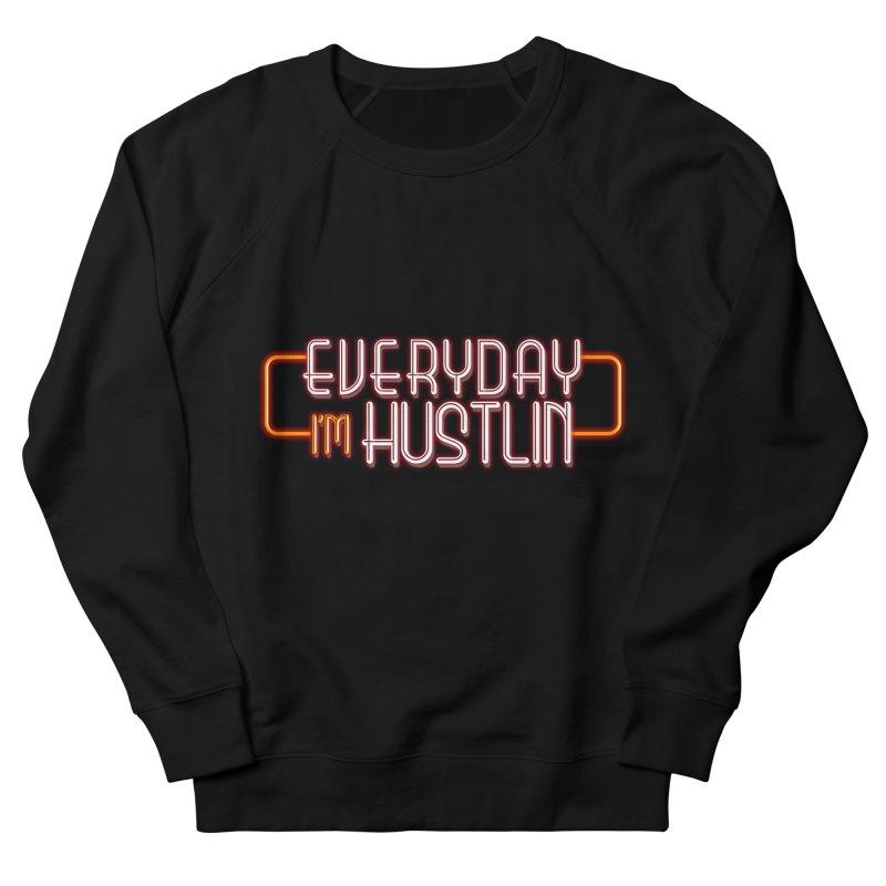 Everyday I'm Hustlin   by Mrc's Artist Shop