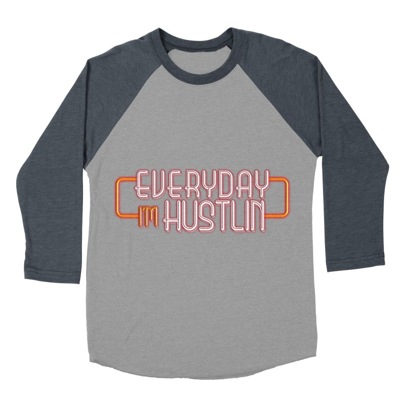 Everyday I'm Hustlin Women's Baseball Triblend T-Shirt by Mrc's Artist Shop