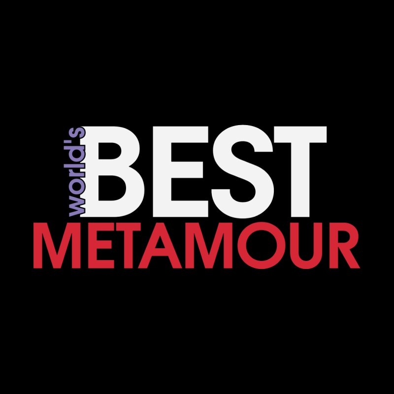World's Best Metamour - Black by Multiamory's Shop
