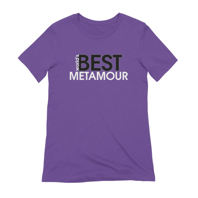 World's Best Metamour - Purple in Women's Extra Soft T-Shirt Purple by Multiamory's Shop
