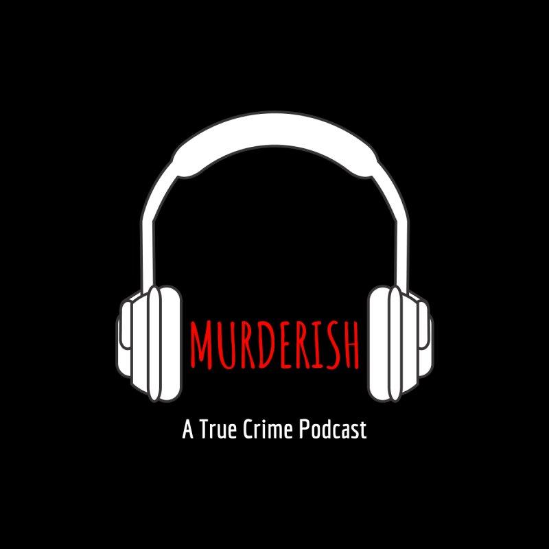 MURDERISH Headphone Logo by Murderish