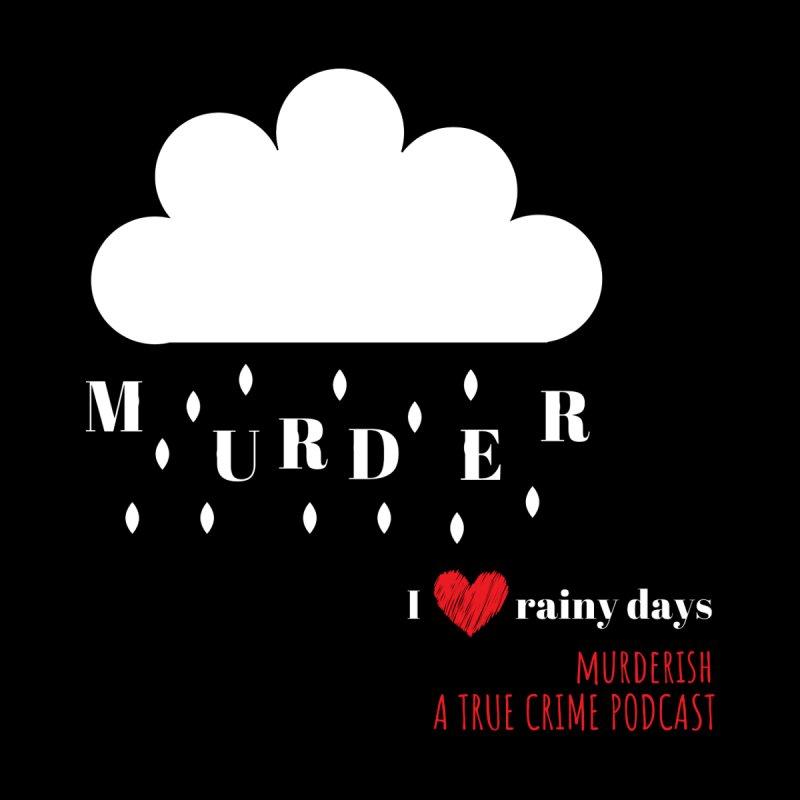 It's Raining Murder - white cloud by Murderish