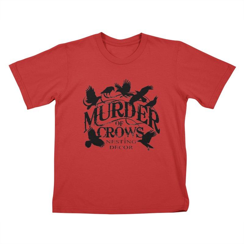 Murder of Crows Nesting Decor Logo Kids T-Shirt by Murder of Crows Nesting Decor Artist Shop