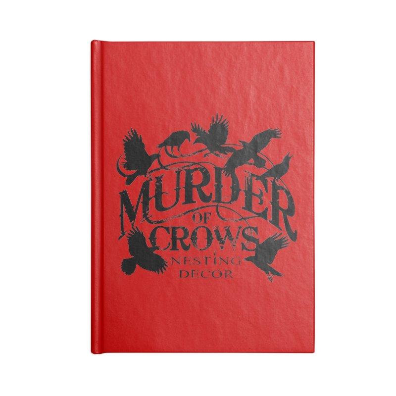 Murder of Crows Nesting Decor Logo Accessories Notebook by Murder of Crows Nesting Decor Artist Shop