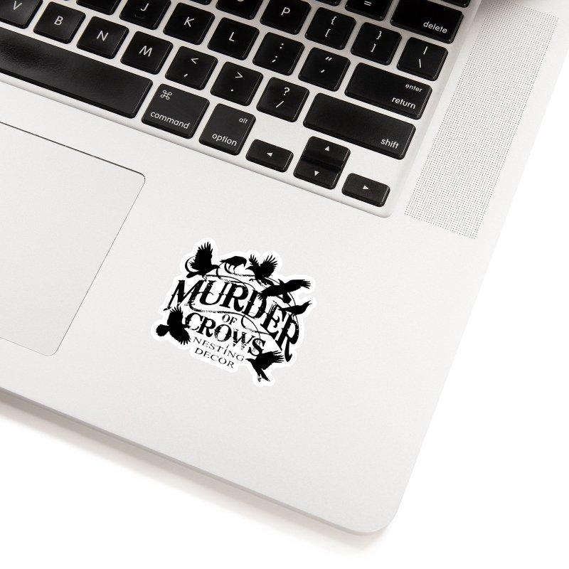 Murder of Crows Nesting Decor Logo Accessories Sticker by Murder of Crows Nesting Decor Artist Shop