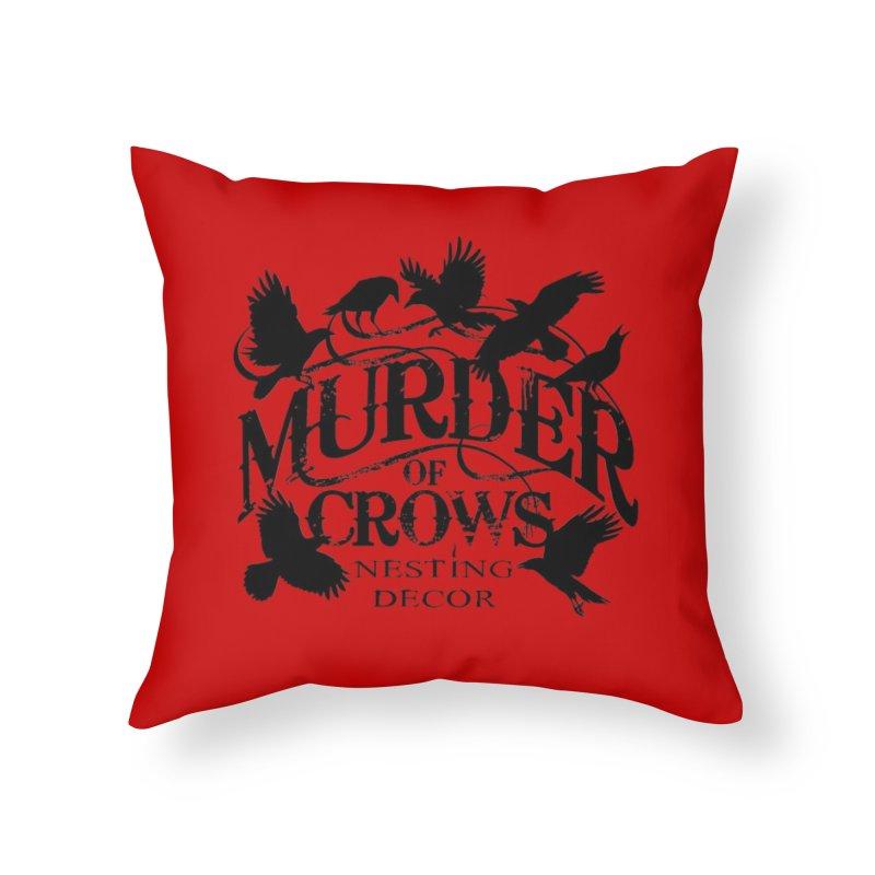 Murder of Crows Nesting Decor Logo Home Throw Pillow by Murder of Crows Nesting Decor Artist Shop