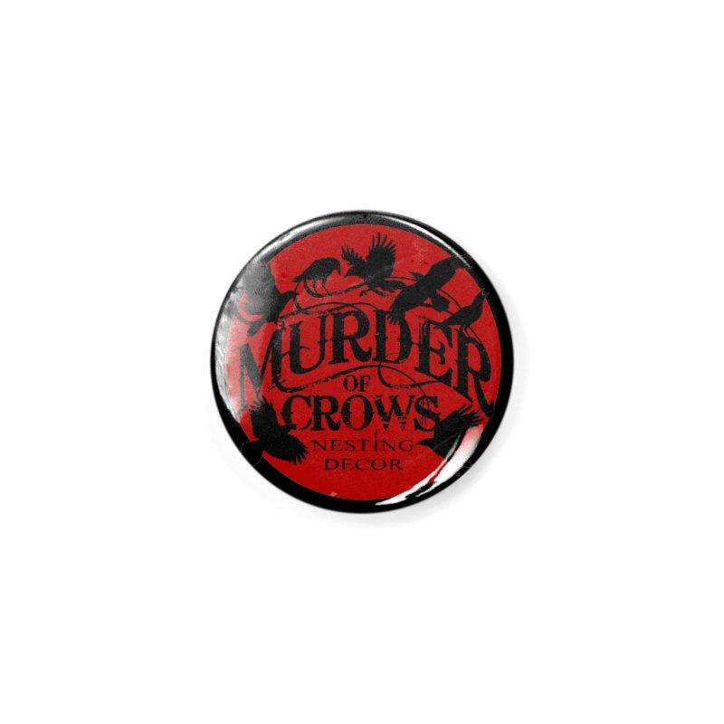 Murder Of Crows Nesting Decor full logo Accessories Button by Murder of Crows Nesting Decor Artist Shop