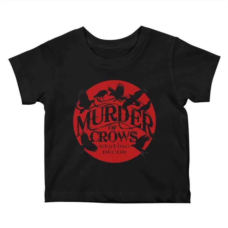 Murder Of Crows Nesting Decor full logo Kids Baby T-Shirt by Murder of Crows Nesting Decor Artist Shop