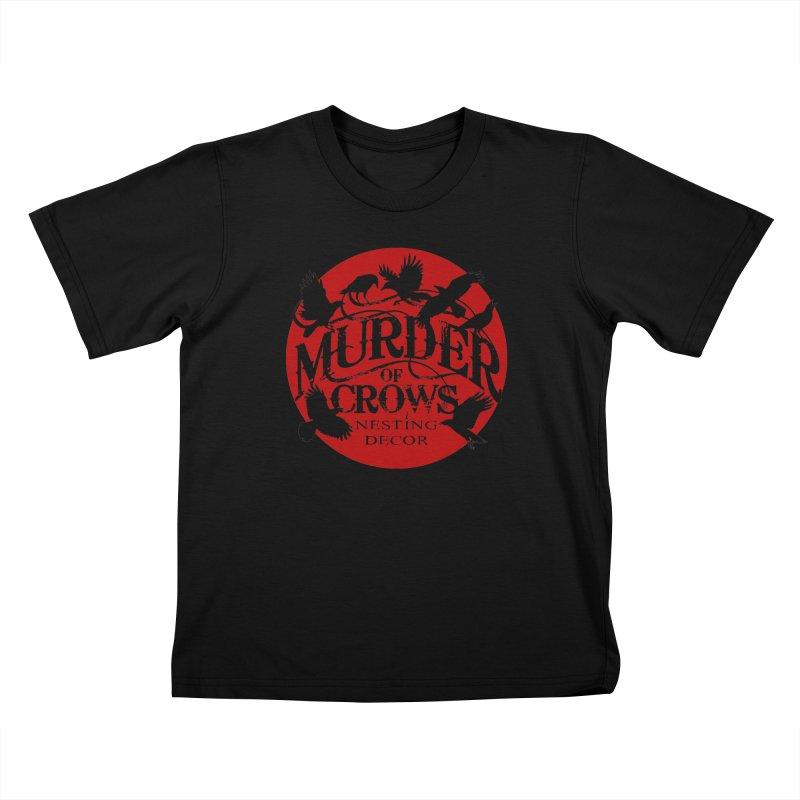 Murder Of Crows Nesting Decor full logo Kids T-Shirt by Murder of Crows Nesting Decor Artist Shop