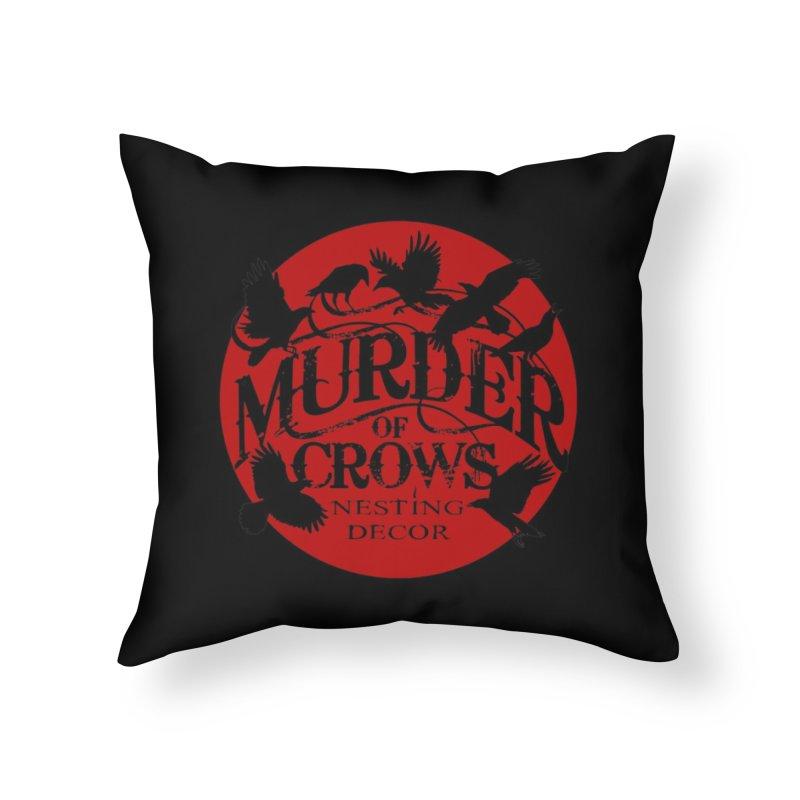 Murder Of Crows Nesting Decor full logo Home Throw Pillow by Murder of Crows Nesting Decor Artist Shop
