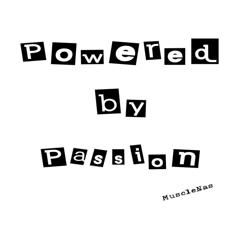 Powered by Passion 2 by MuscleNas Shop