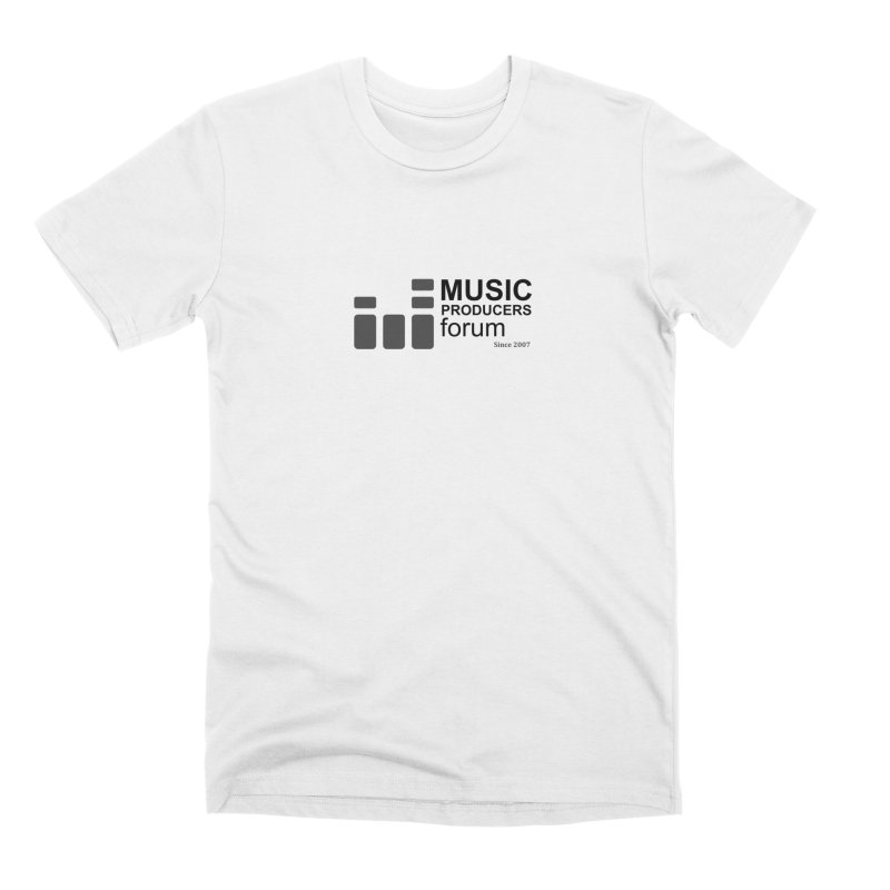 Music Producers Forum - Since 2007 Men's T-Shirt by MusicProducersForum's Artist Shop