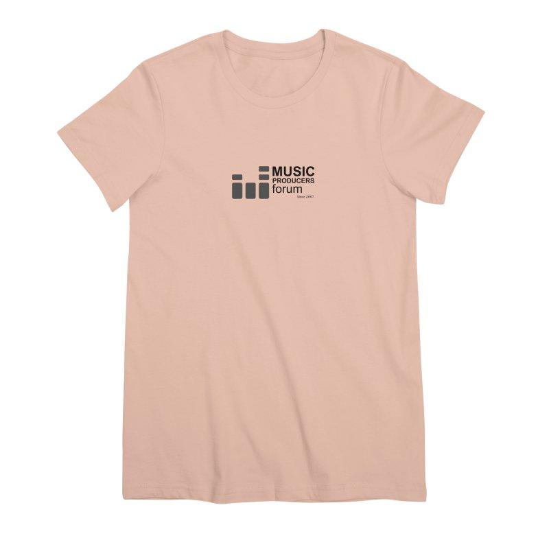 Music Producers Forum - Since 2007 Women's T-Shirt by MusicProducersForum's Artist Shop