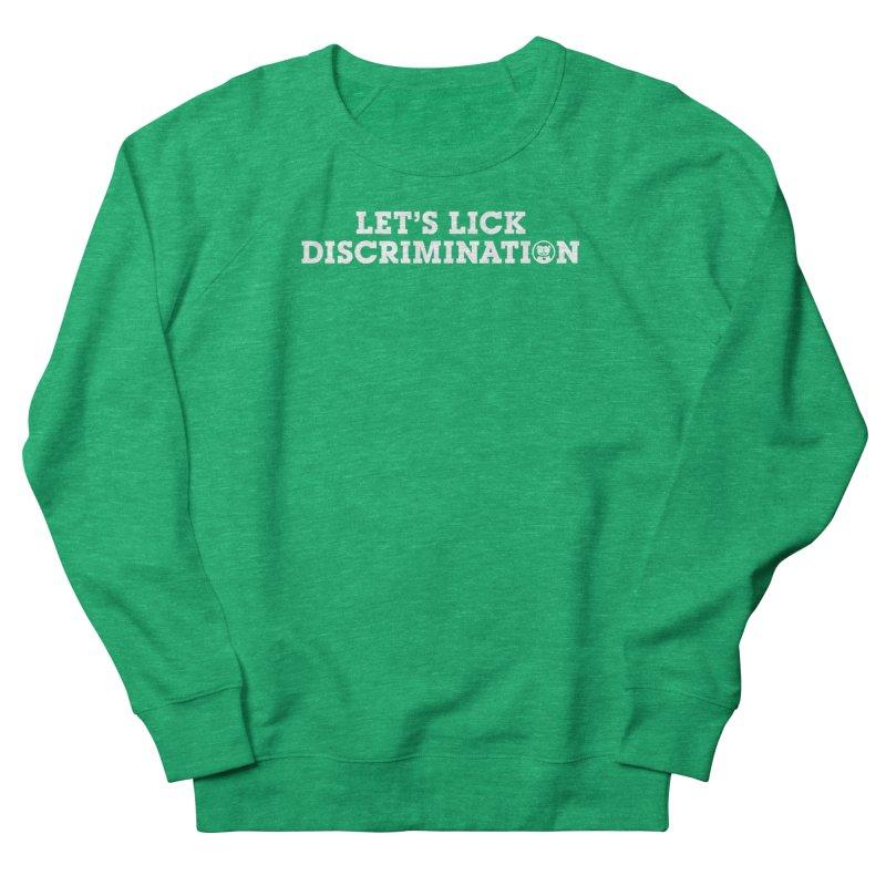 MPBIF Let's Lick Discrimination Women's Sweatshirt by My Pit Bull is Family Shop