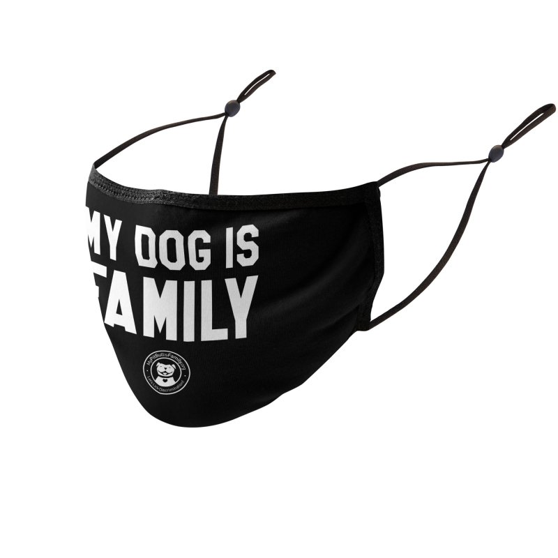 MPBIF My Dog is Family Accessories Face Mask by My Pit Bull is Family Shop