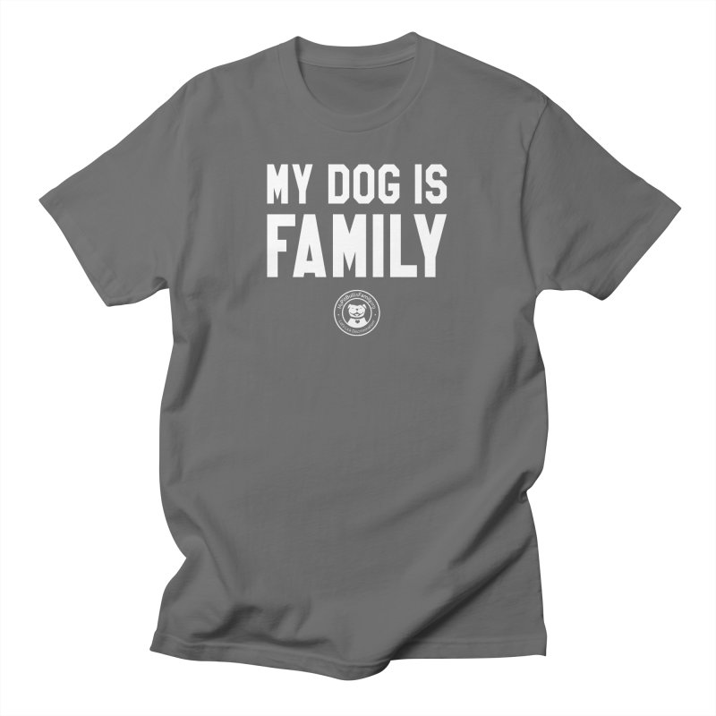 MPBIF My Dog is Family Men's T-Shirt by My Pit Bull is Family Shop