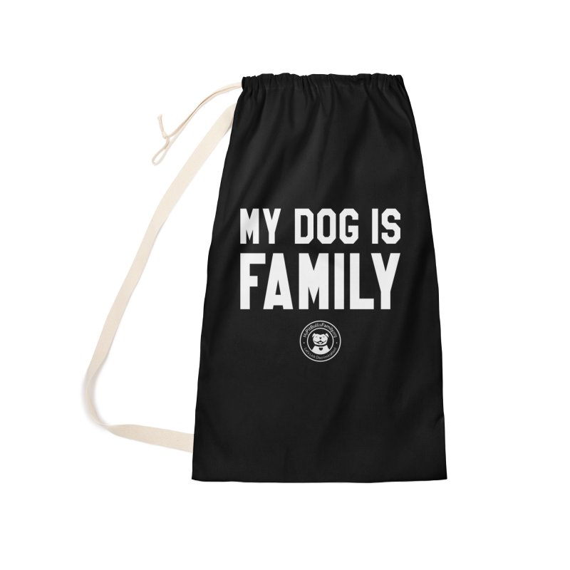 MPBIF My Dog is Family Accessories Bag by My Pit Bull is Family Shop
