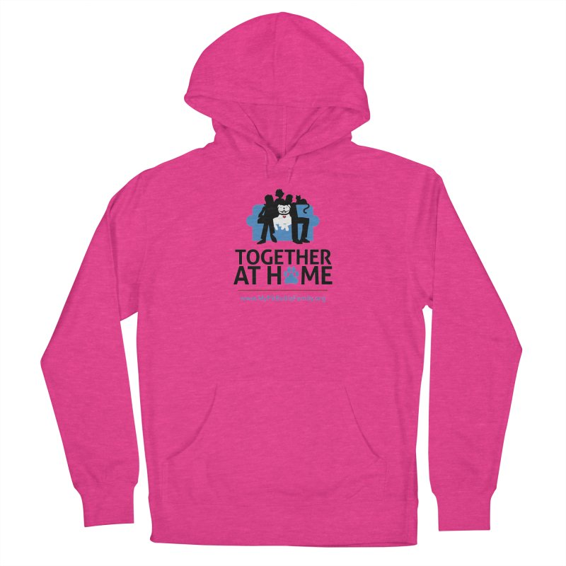 MPBIF Together at Home Women's Pullover Hoody by My Pit Bull is Family Shop