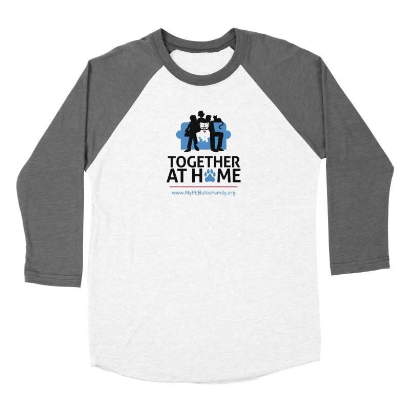 MPBIF Together at Home Women's Longsleeve T-Shirt by My Pit Bull is Family Shop