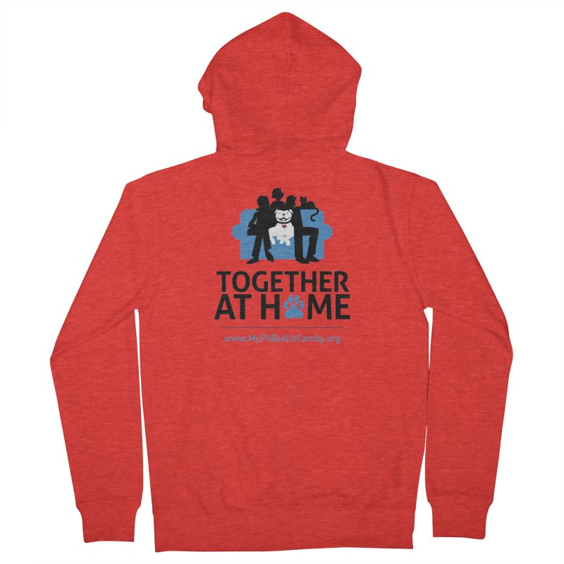 MPBIF Together at Home Women's Zip-Up Hoody by My Pit Bull is Family Shop