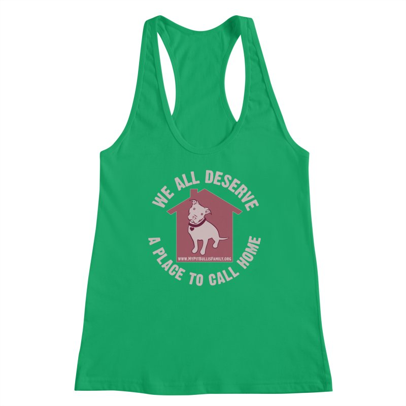 MPBIF We All Deserve A Place To Call Home Women's Tank by My Pit Bull is Family Shop