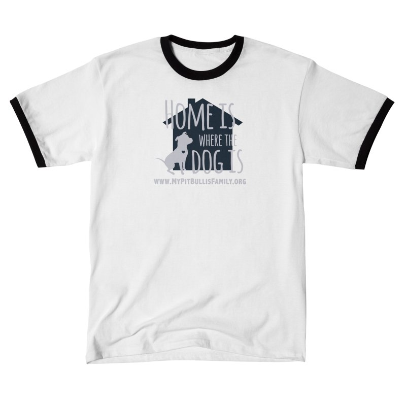 MPBIF Home Is Where The Dog Is Men's T-Shirt by My Pit Bull is Family Shop
