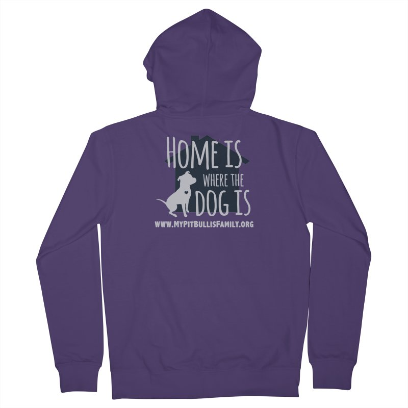 MPBIF Home Is Where The Dog Is Women's Zip-Up Hoody by My Pit Bull is Family Shop