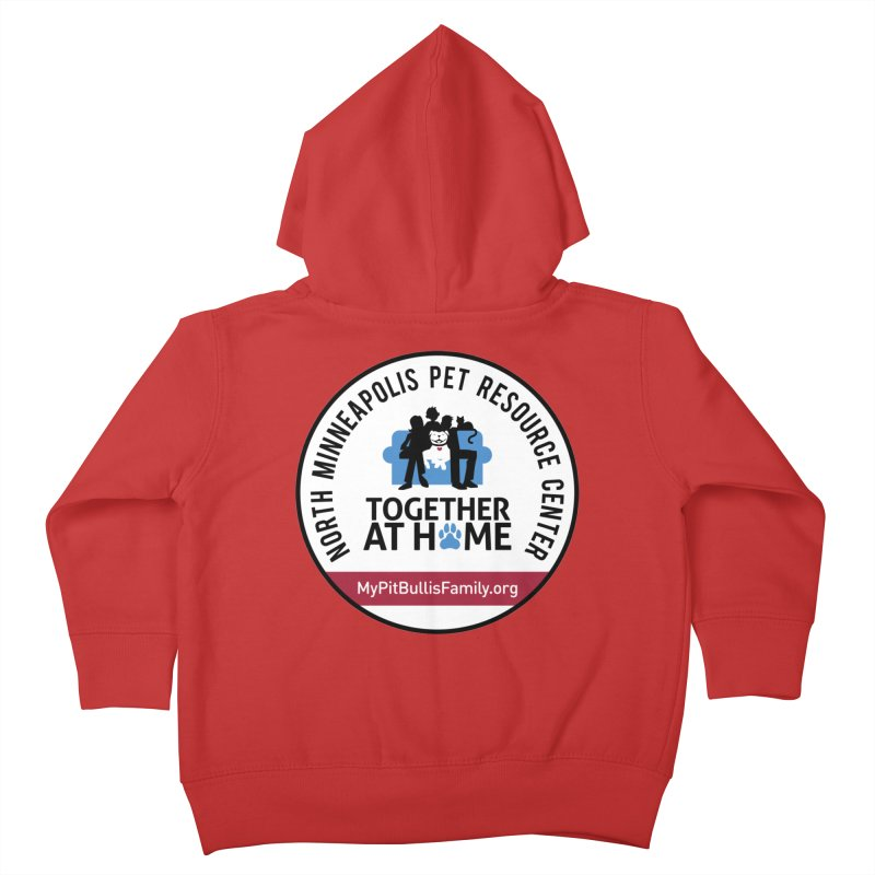 MPBIF North Minneapolis Pet Resource Center Kids Toddler Zip-Up Hoody by My Pit Bull is Family Shop