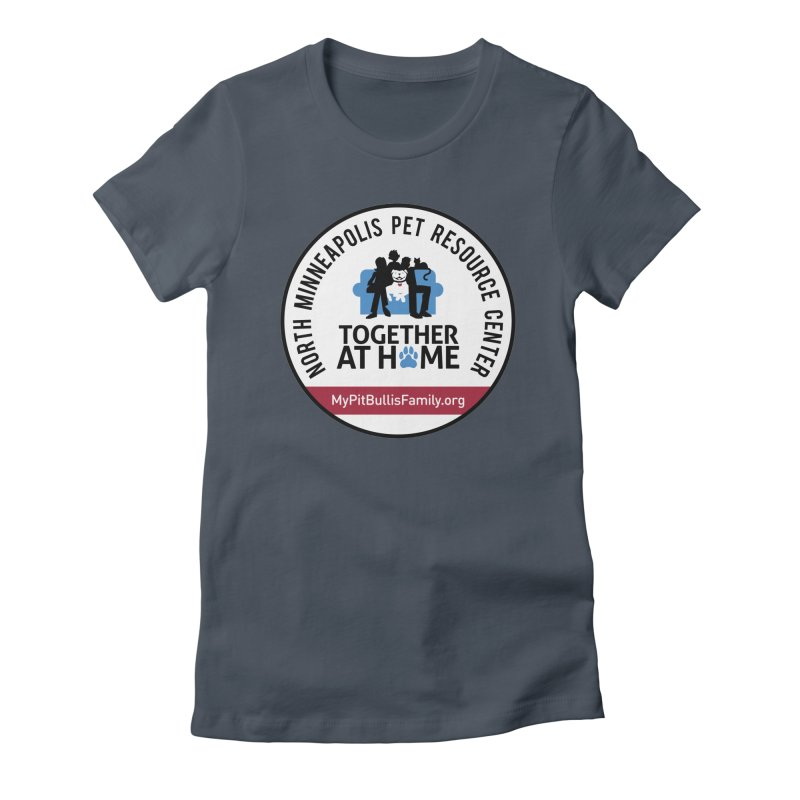 MPBIF North Minneapolis Pet Resource Center Women's T-Shirt by My Pit Bull is Family Shop