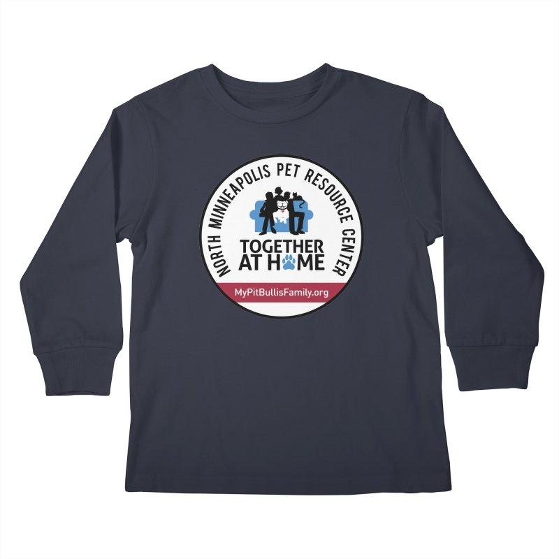 MPBIF North Minneapolis Pet Resource Center Kids Longsleeve T-Shirt by My Pit Bull is Family Shop