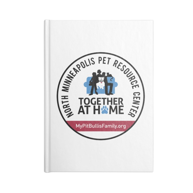 MPBIF North Minneapolis Pet Resource Center Accessories Notebook by My Pit Bull is Family Shop
