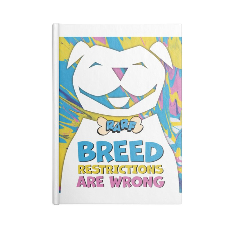 MPBIF & RARF Breed Restrictions Are Wrong Campaign Accessories Notebook by My Pit Bull is Family Shop