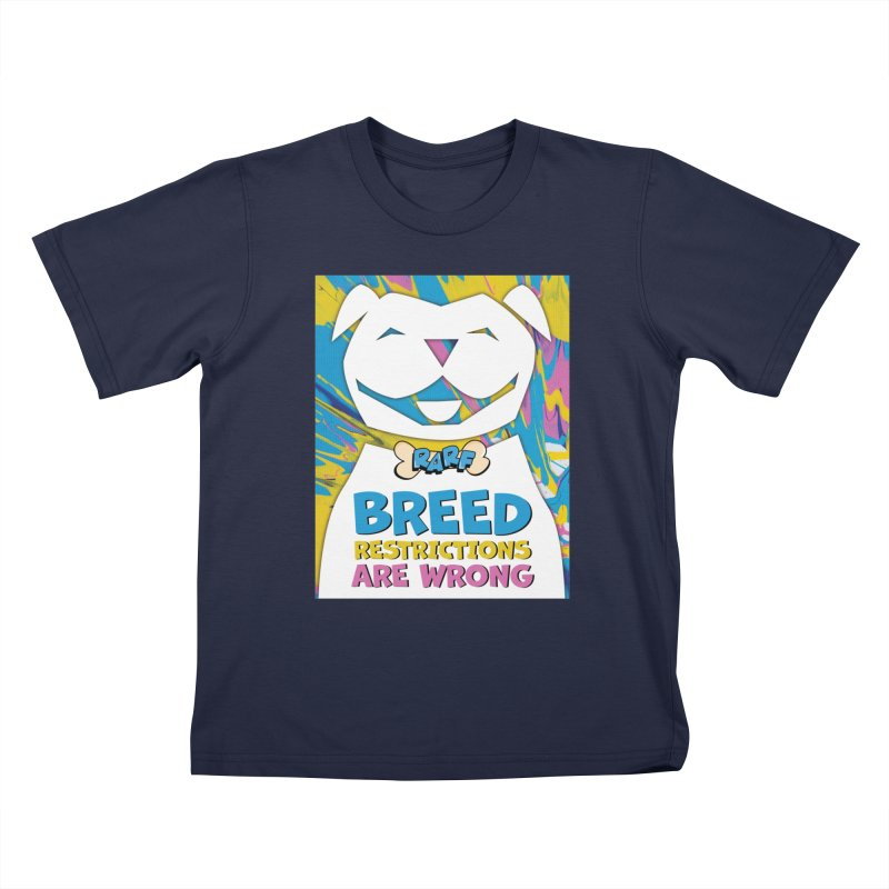 MPBIF & RARF Breed Restrictions Are Wrong Campaign Kids T-Shirt by My Pit Bull is Family Shop