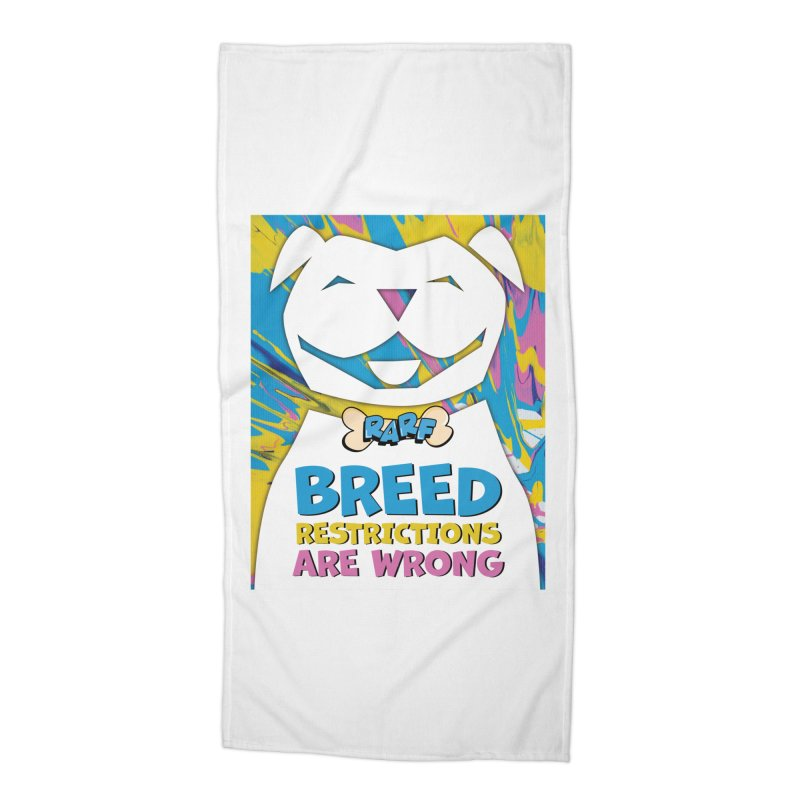 MPBIF & RARF Breed Restrictions Are Wrong Campaign Accessories Beach Towel by My Pit Bull is Family Shop