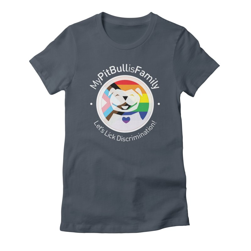 MPBIF Progress Pride Round with Text Women's T-Shirt by My Pit Bull is Family Shop