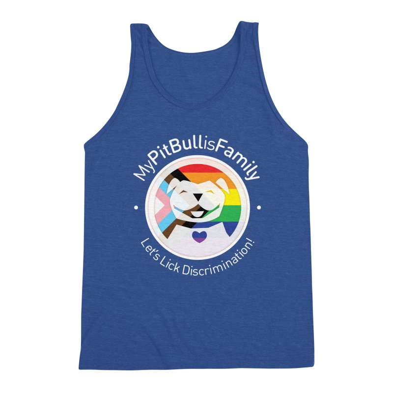 Men's None by My Pit Bull is Family Shop