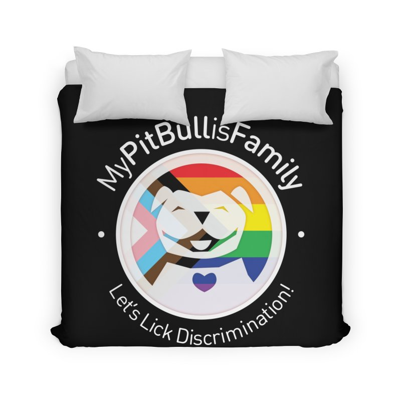 Home None by My Pit Bull is Family Shop