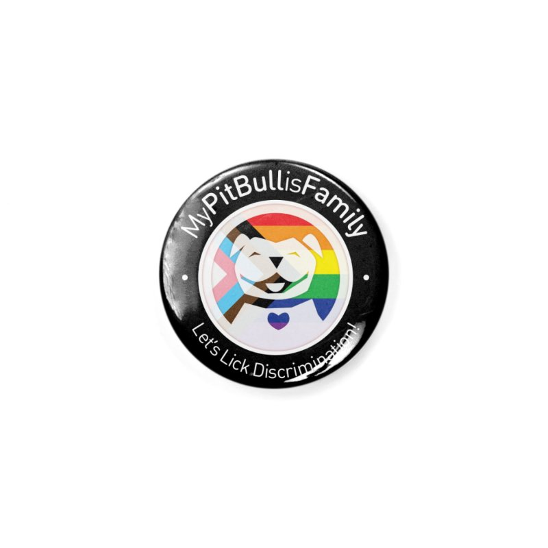 Accessories None by My Pit Bull is Family Shop