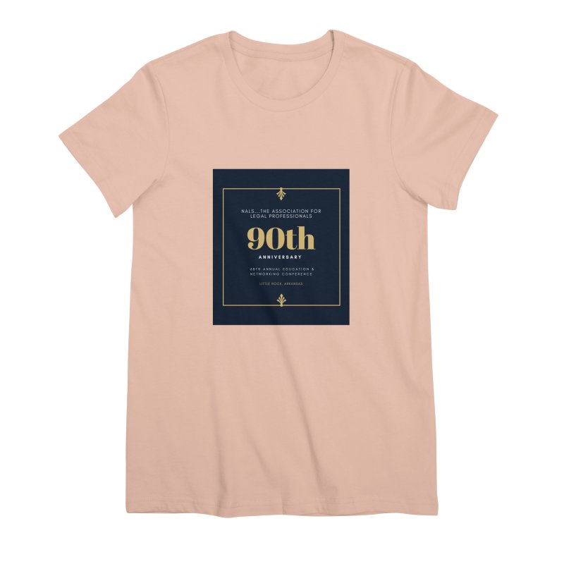 NALS 90th Anniversary Women's Premium T-Shirt by NALS Apparel & Accessories
