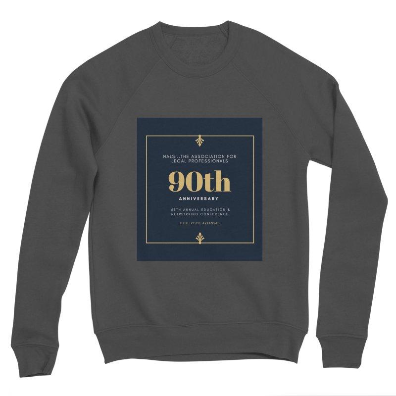 NALS 90th Anniversary Men's Sponge Fleece Sweatshirt by NALS Apparel & Accessories