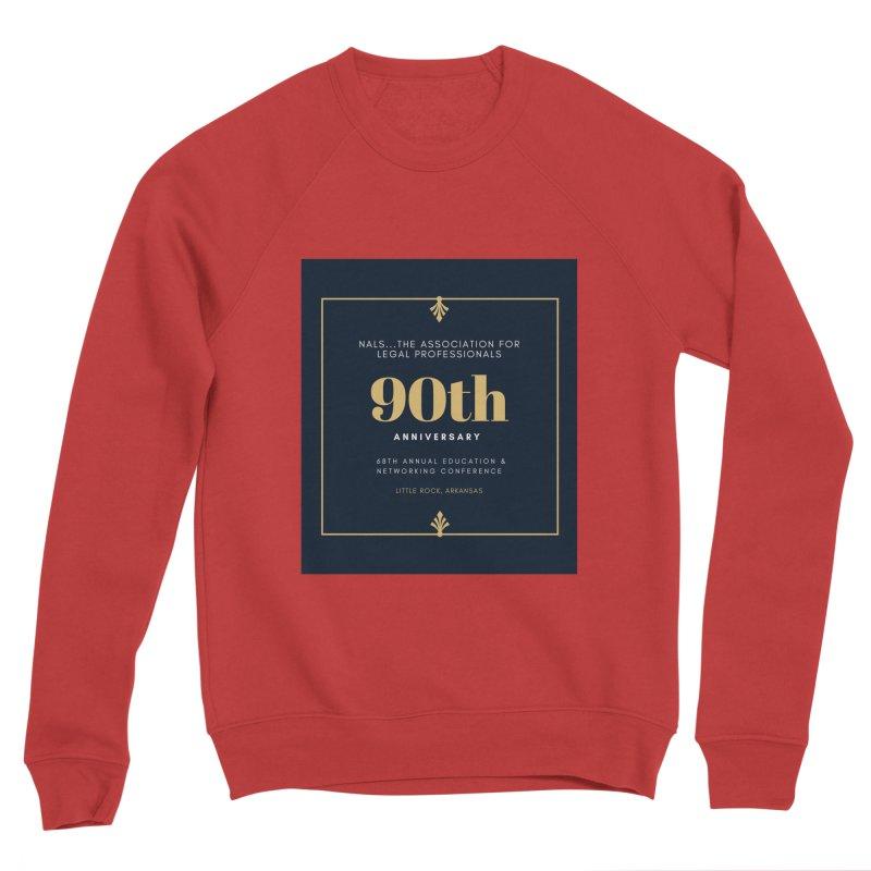 NALS 90th Anniversary Women's Sponge Fleece Sweatshirt by NALS Apparel & Accessories