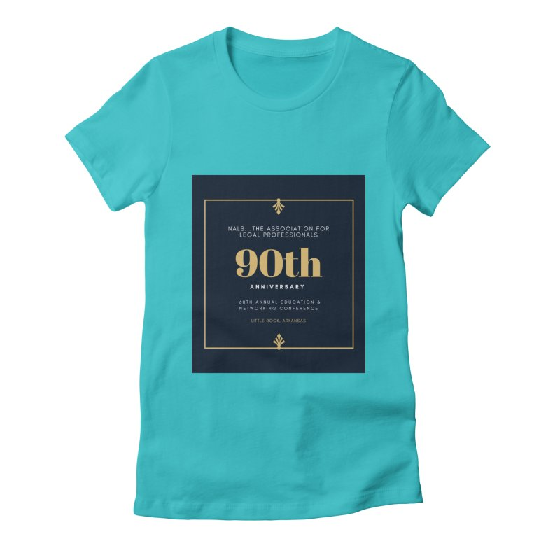 NALS 90th Anniversary Women's Fitted T-Shirt by NALS Apparel & Accessories