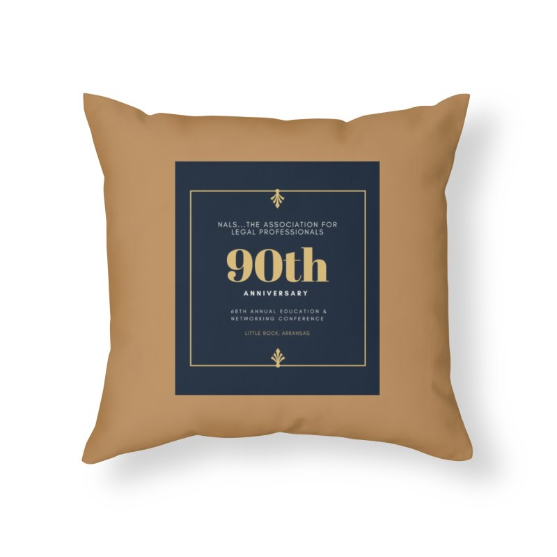 NALS 90th Anniversary Home Throw Pillow by NALS Apparel & Accessories