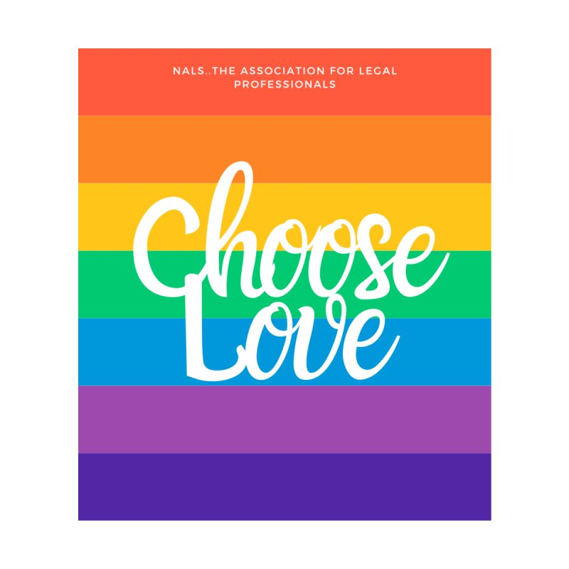 Choose Love by NALS Apparel & Accessories