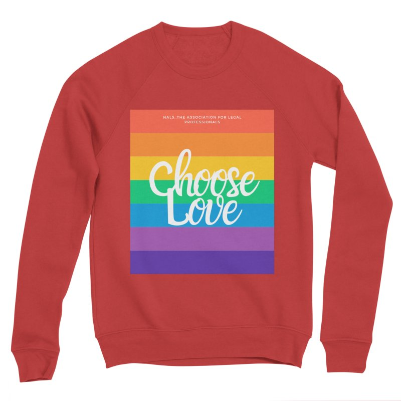 Choose Love Men's Sponge Fleece Sweatshirt by NALS Apparel & Accessories