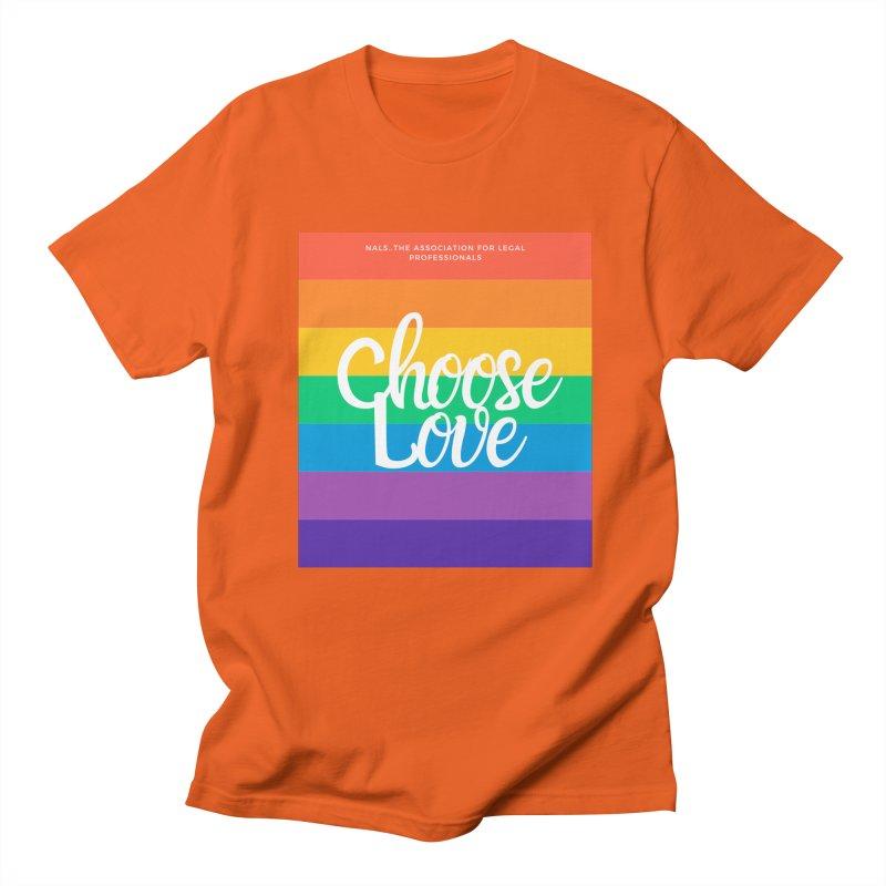 Choose Love Women's Regular Unisex T-Shirt by NALS Apparel & Accessories