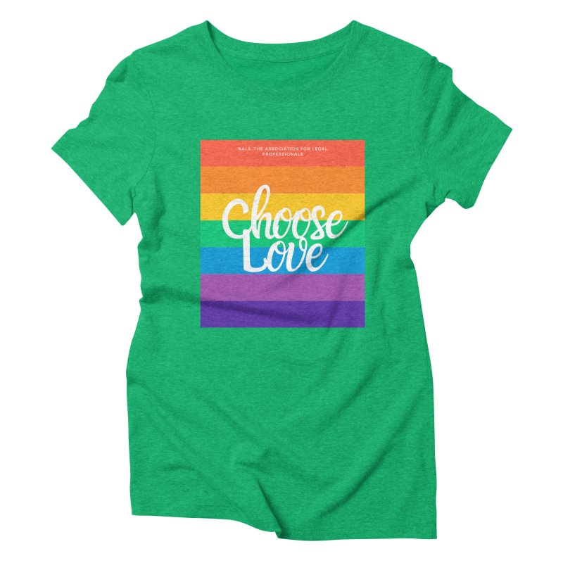 Choose Love Women's Triblend T-Shirt by NALS Apparel & Accessories