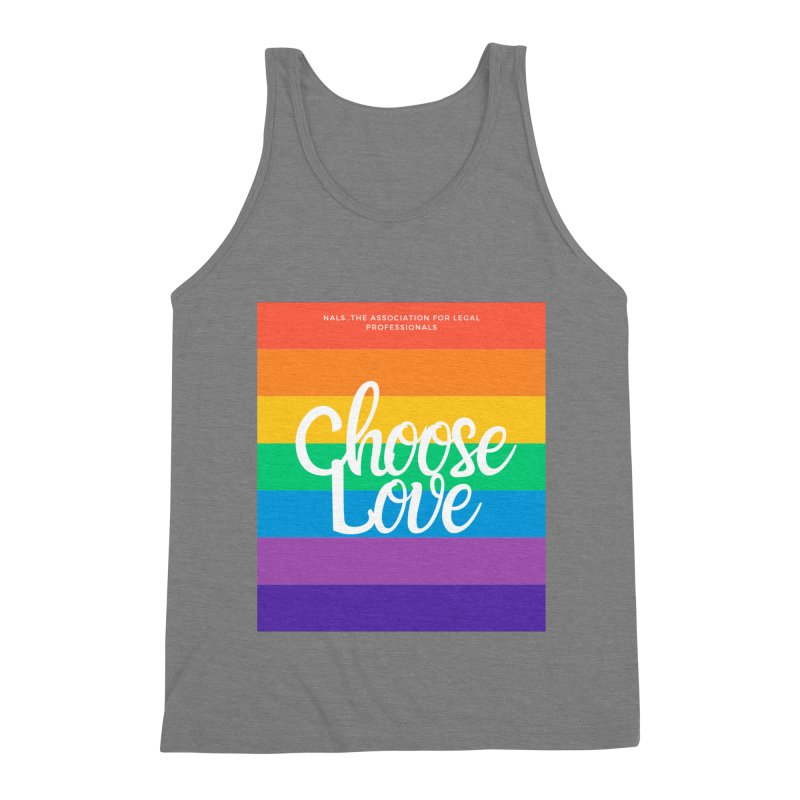 Choose Love Men's Triblend Tank by NALS Apparel & Accessories